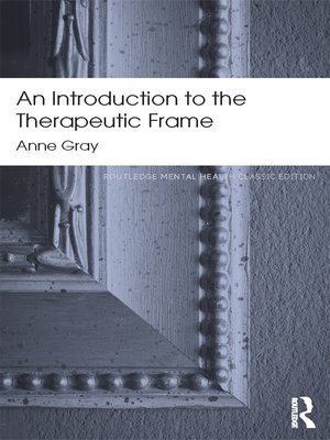 cover image of An Introduction to the Therapeutic Frame