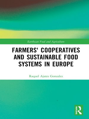 cover image of Farmers' Cooperatives and Sustainable Food Systems in Europe