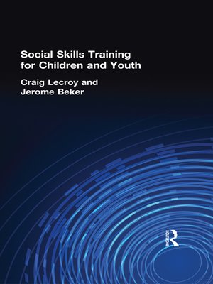 cover image of Social Skills Training for Children and Youth