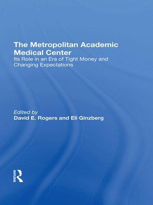 cover image of The Metropolitan Academic Medical Center