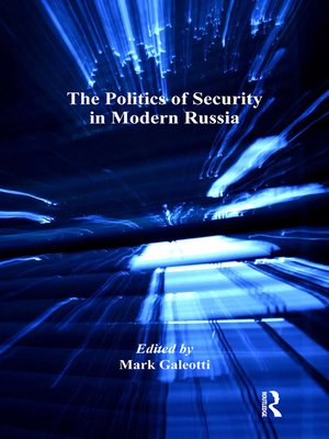 cover image of The Politics of Security in Modern Russia