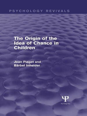 cover image of The Origin of the Idea of Chance in Children (Psychology Revivals)