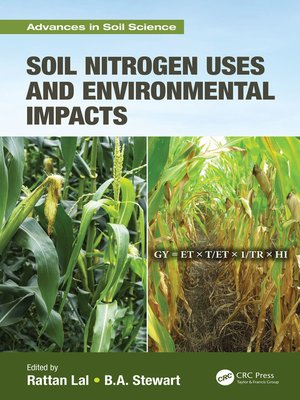 cover image of Soil Nitrogen Uses and Environmental Impacts