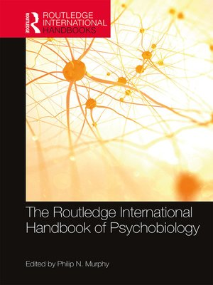 cover image of The Routledge International Handbook of Psychobiology