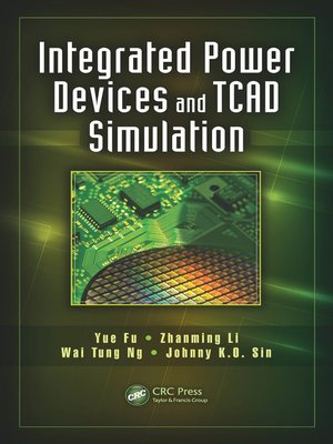 cover image of Integrated Power Devices and TCAD Simulation