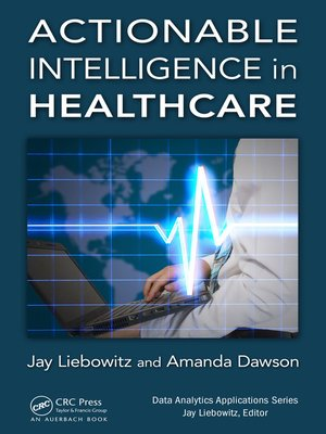 cover image of Actionable Intelligence in Healthcare