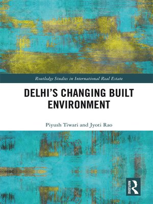 cover image of Delhi's Changing Built Environment
