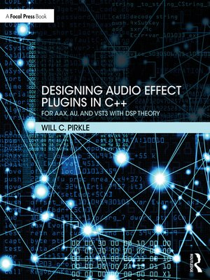 cover image of Designing Audio Effect Plugins in C++