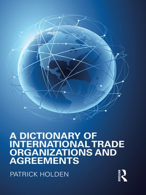 cover image of A Dictionary of International Trade Organizations and Agreements