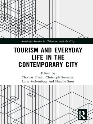cover image of Tourism and Everyday Life in the Contemporary City