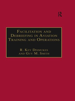cover image of Facilitation and Debriefing in Aviation Training and Operations