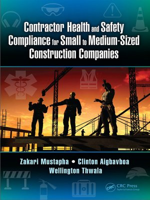 cover image of Contractor Health and Safety Compliance for Small to Medium-Sized Construction Companies