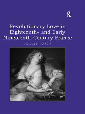 cover image of Revolutionary Love in Eighteenth- and Early Nineteenth-Century France