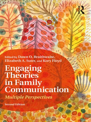 cover image of Engaging Theories in Family Communication