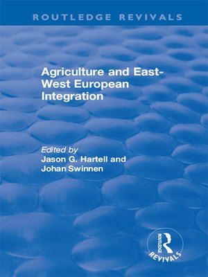 cover image of Agriculture and East-west European Integration