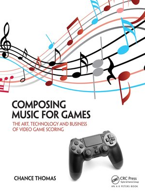 cover image of Composing Music for Games