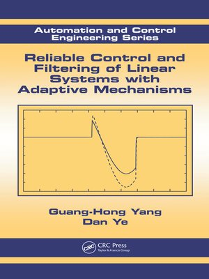 cover image of Reliable Control and Filtering of Linear Systems with Adaptive Mechanisms