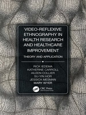 cover image of Video-Reflexive Ethnography in Health Research and Healthcare Improvement
