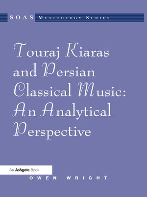 cover image of Touraj Kiaras and Persian Classical Music