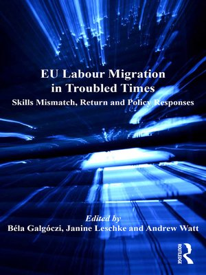 cover image of EU Labour Migration in Troubled Times