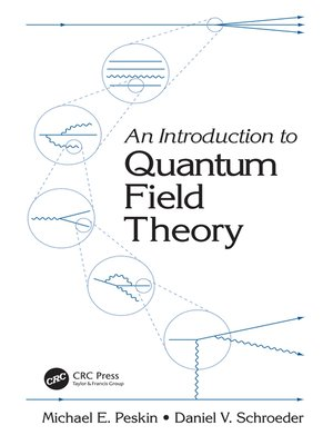 An Introduction to Quantum Field Theory by Sha Cano · OverDrive