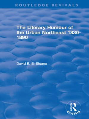 cover image of The Literary Humour of the Urban Northeast 1830-1890 (1983)
