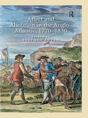 cover image of Affect and Abolition in the Anglo-Atlantic, 1770–1830