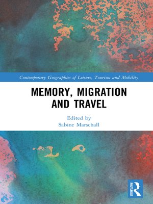 cover image of Memory, Migration and Travel