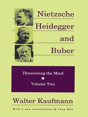 cover image of Nietzsche, Heidegger, and Buber