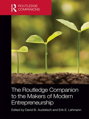 cover image of The Routledge Companion to the Makers of Modern Entrepreneurship