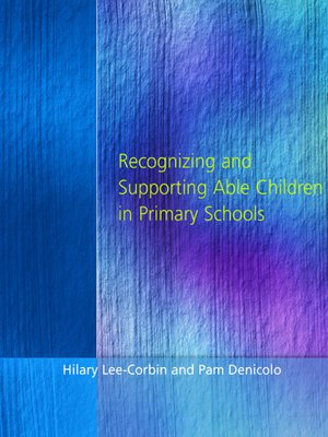 cover image of Recognising and Supporting Able Children in Primary Schools
