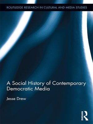 cover image of A Social History of Contemporary Democratic Media