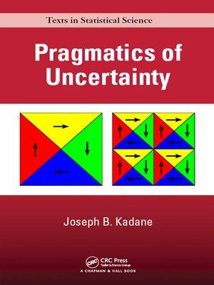 cover image of Pragmatics of Uncertainty
