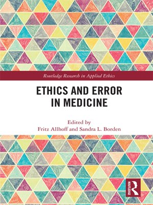cover image of Ethics and Error in Medicine