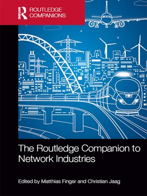 cover image of The Routledge Companion to Network Industries