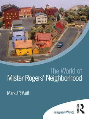 cover image of The World of Mister Rogers' Neighborhood
