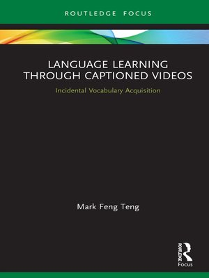 cover image of Language Learning Through Captioned Videos