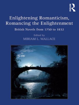 cover image of Enlightening Romanticism, Romancing the Enlightenment