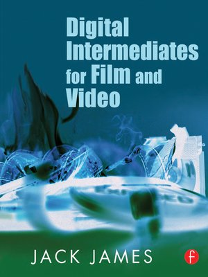 cover image of Digital Intermediates for Film and Video