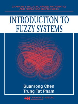 cover image of Introduction to Fuzzy Systems