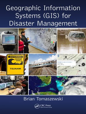 cover image of Geographic Information Systems (GIS) for Disaster Management