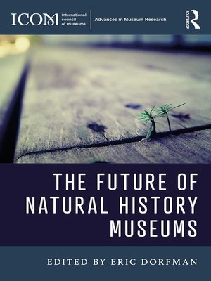 cover image of The Future of Natural History Museums