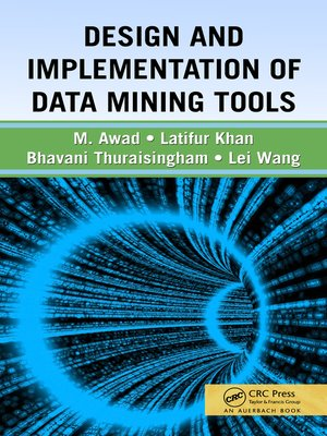 cover image of Design and Implementation of Data Mining Tools