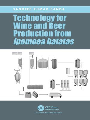 cover image of Technology for Wine and Beer Production from Ipomoea batatas