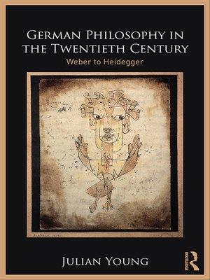 cover image of German Philosophy in the Twentieth Century