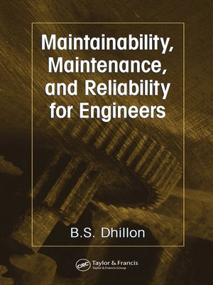 cover image of Maintainability, Maintenance, and Reliability for Engineers