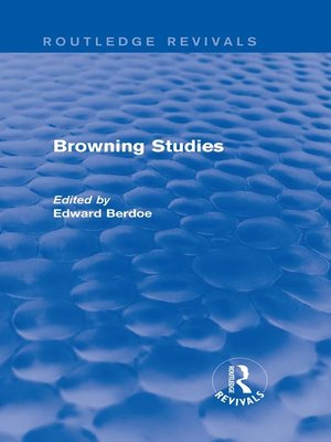 cover image of Browning Studies (Routledge Revivals)