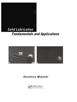 cover image of Solid Lubrication Fundamentals and Applications