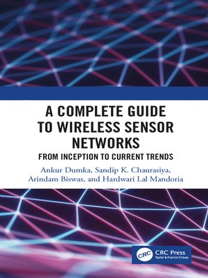 cover image of A Complete Guide to Wireless Sensor Networks