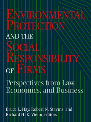cover image of Environmental Protection and the Social Responsibility of Firms